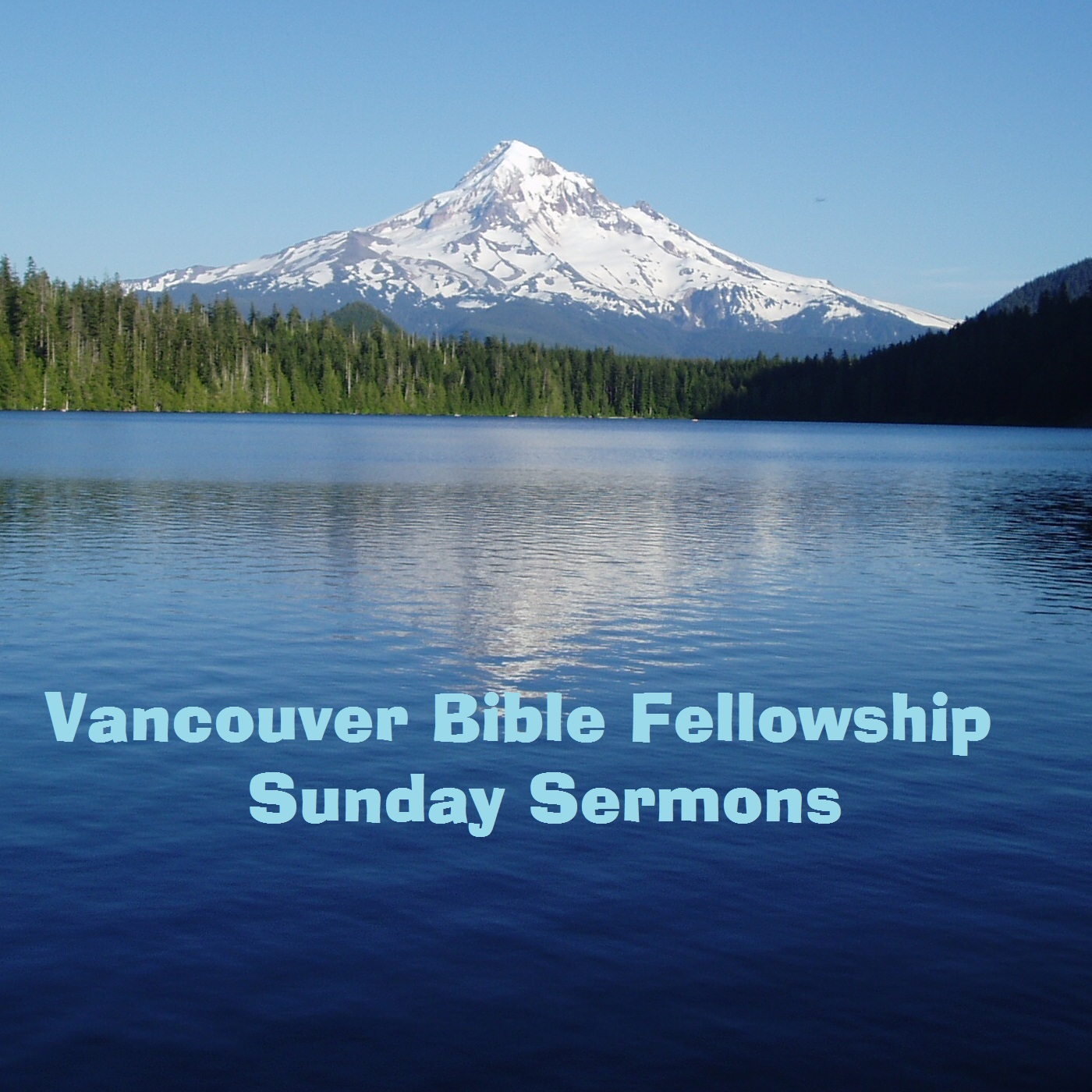 Vancouver Bible Fellowship- Weekly Audio Sermons